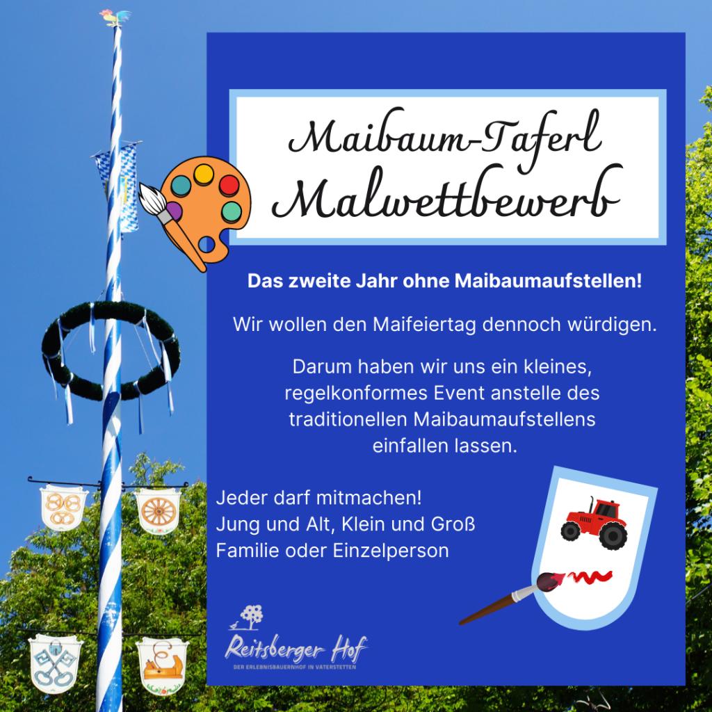 Maibaum-Taferl-Malwettbewerb am 1. Mai 2021 auf dem Reitsberger Hof